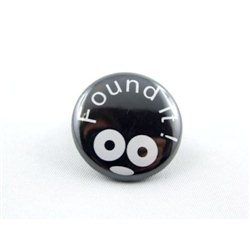 Button - Found It - Schwarz