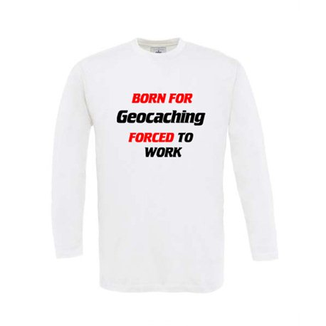 Born for Geocaching - Longsleeve (weiss)